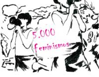 5000 feminismos
