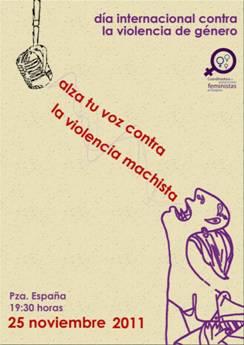 CONCENTRACIÓN CONTRA LA VIOLENCIA MACHISTA - 25 NOVIEMBRE 2011- DÍA INTERNACIONAL CONTRA LA VIOLENCIA MACHISTA