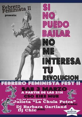 Febrero Feminista Fest: Si no puedo bailar, no me interesa tu revolución