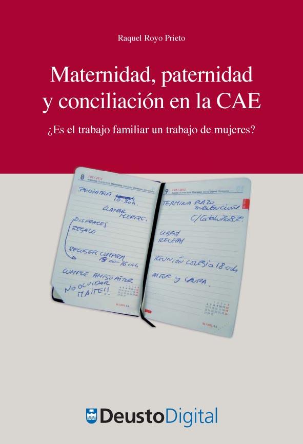 Maternidad, paternidad y conciliación en la CAE