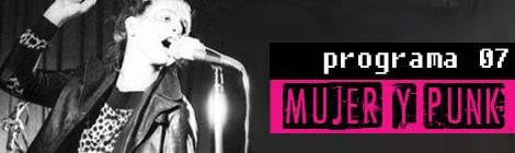 Programa 07 Hacia el sur en el Atlántico: mujer y punk